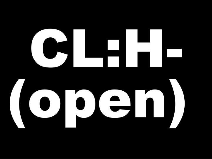 CL:H-(open)