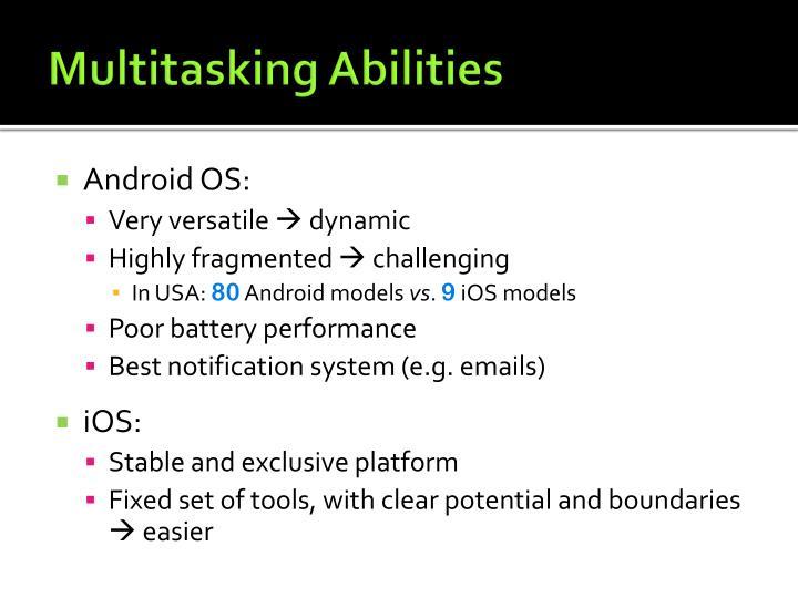 Multitasking Abilities