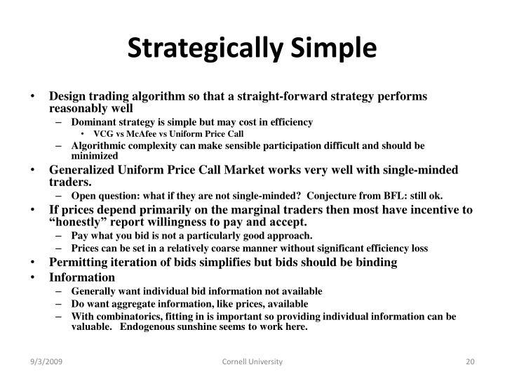 Strategically Simple
