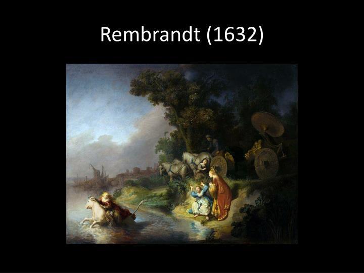 Rembrandt (1632)