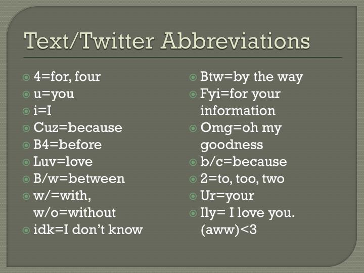 Text/Twitter Abbreviations
