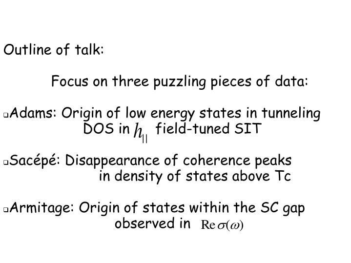 Outline of talk: