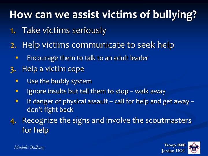 How can we assist victims of bullying?