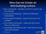 how can we create an anti bullying culture