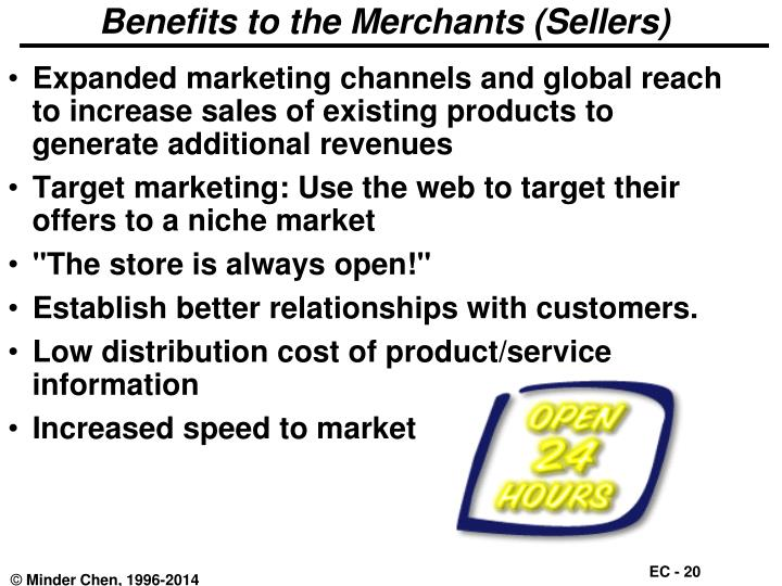 Benefits to the Merchants (Sellers)