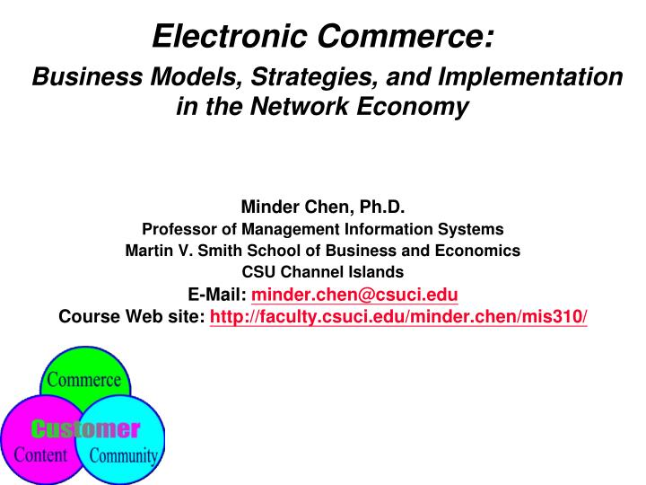 Electronic commerce business models strategies and implementation in the network economy