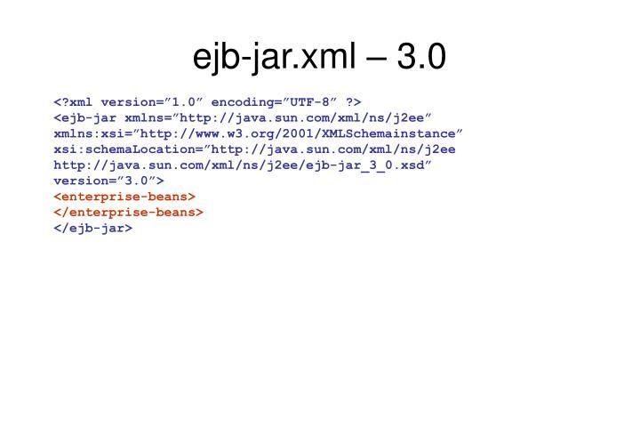 ejb-jar.xml – 3.0