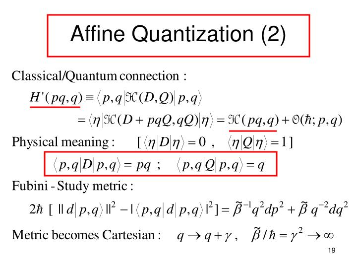 Affine Quantization (2)