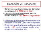 canonical vs enhanced