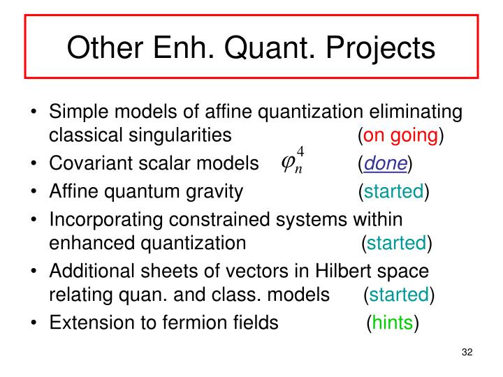 Other Enh. Quant. Projects