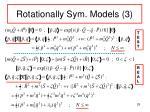rotationally sym models 3