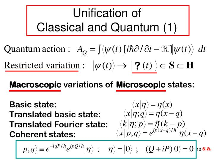 Unification of                       Classical and Quantum (1)