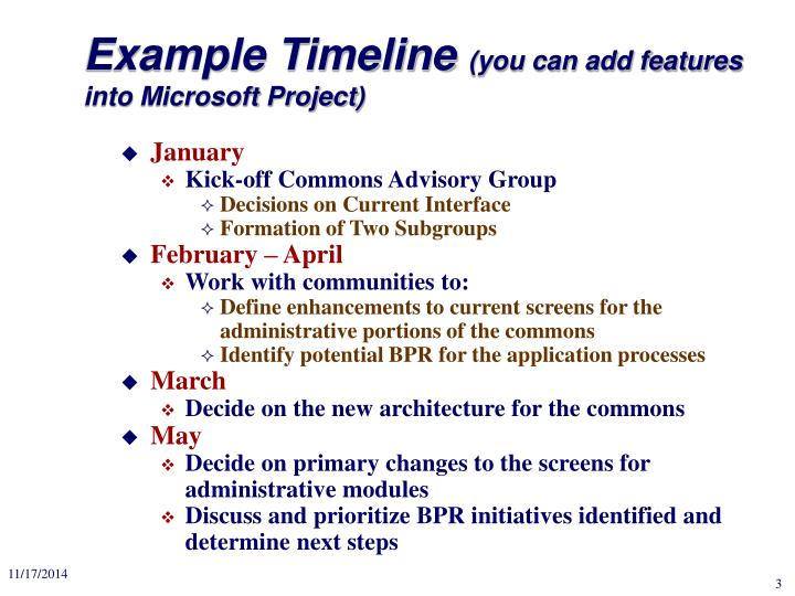 Example timeline you can add features into microsoft project