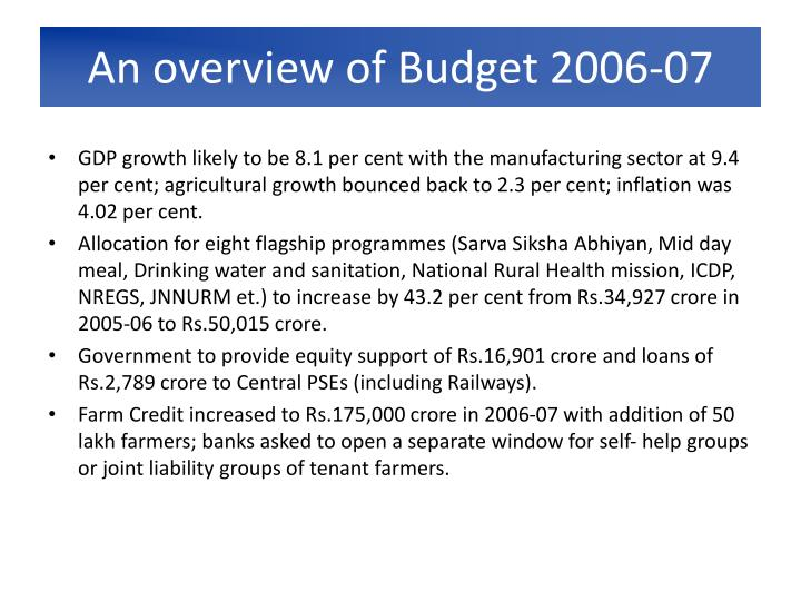 An overview of Budget 2006-07