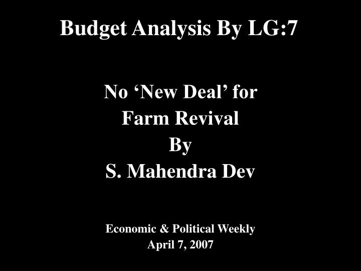 Budget Analysis By LG:7