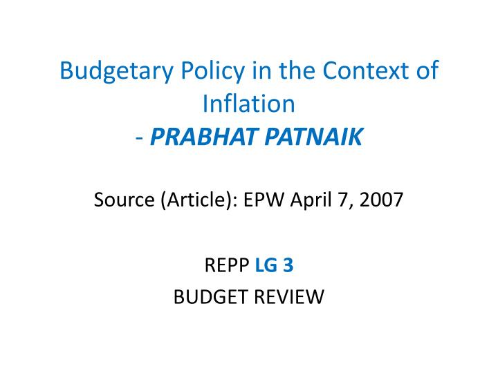 Budgetary Policy in the Context of Inflation