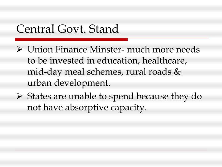 Central Govt. Stand