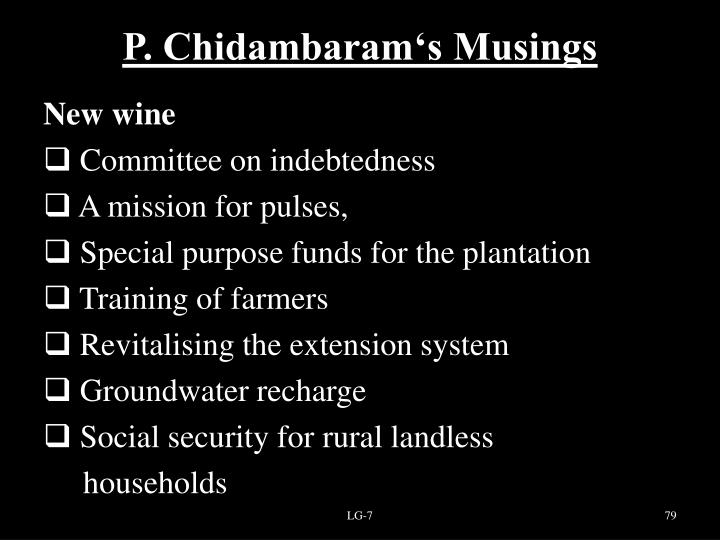 P. Chidambaram's Musings
