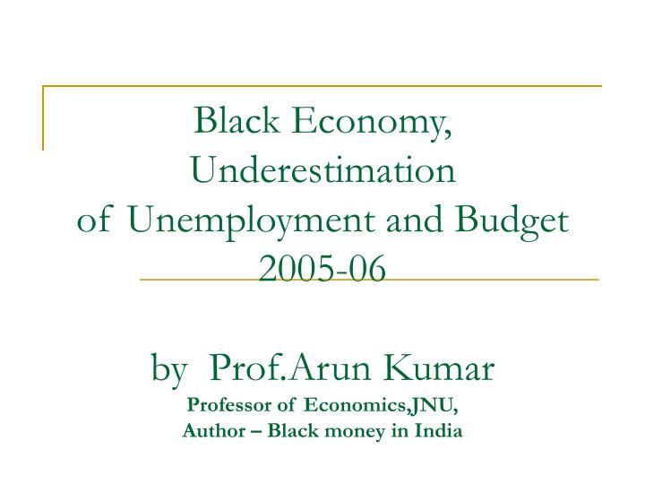 Black Economy, Underestimation