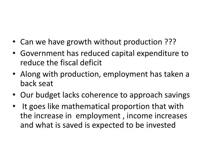 Can we have growth without production ???