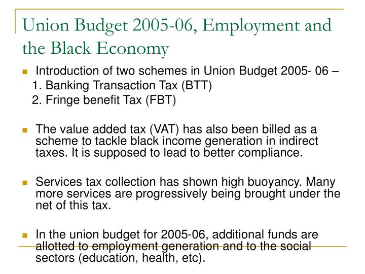 Union Budget 2005-06, Employment and the Black Economy