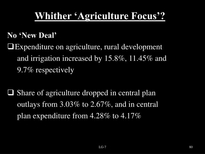 Whither 'Agriculture Focus'?