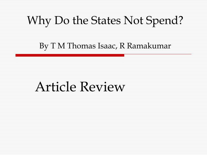 Why Do the States Not Spend?