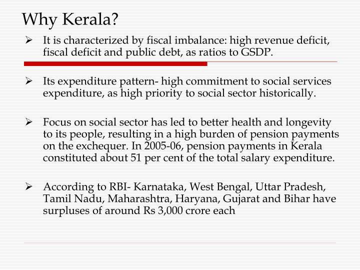 Why Kerala?