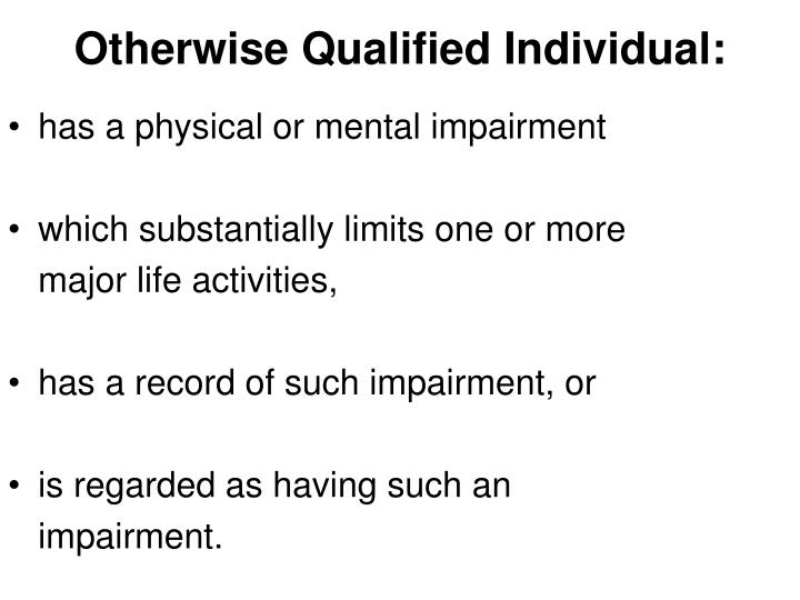 Otherwise Qualified Individual: