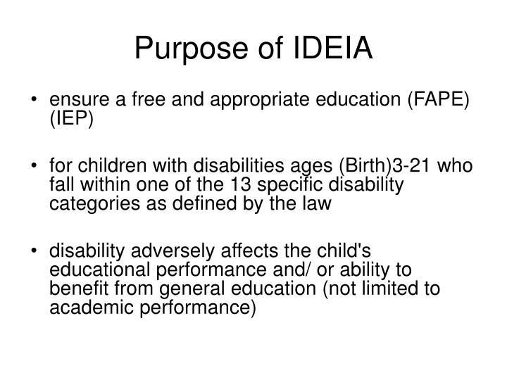 Purpose of IDEIA