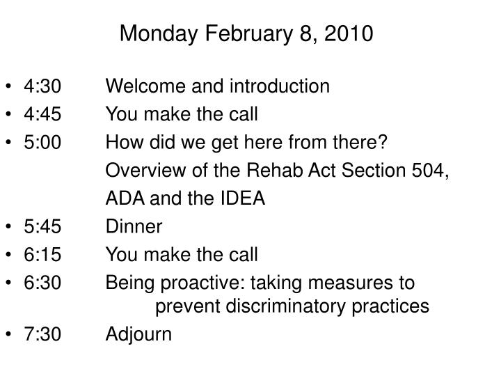 Monday February 8, 2010