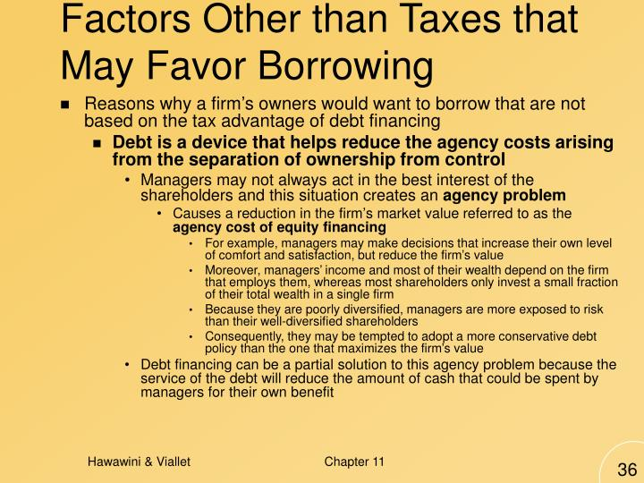Factors Other than Taxes that May Favor Borrowing