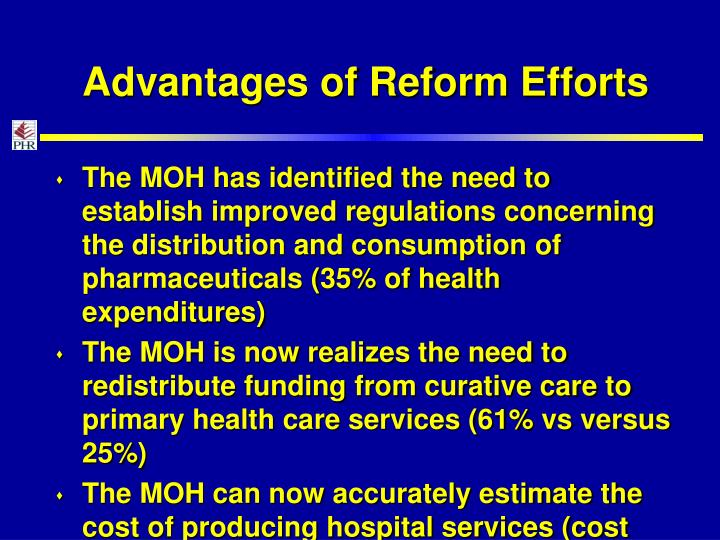Advantages of Reform Efforts