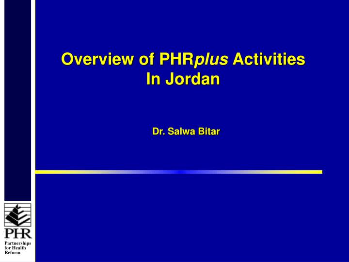 Overview of PHR