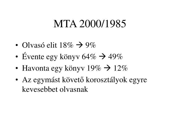 MTA 2000/1985