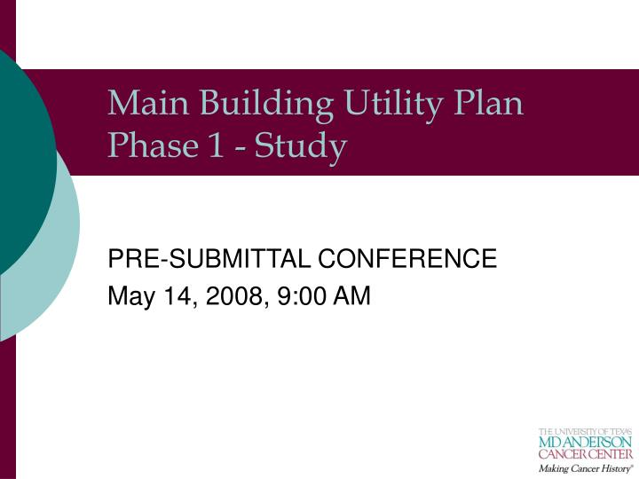 Main building utility plan phase 1 study