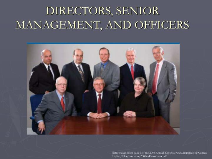 DIRECTORS, SENIOR MANAGEMENT, AND OFFICERS
