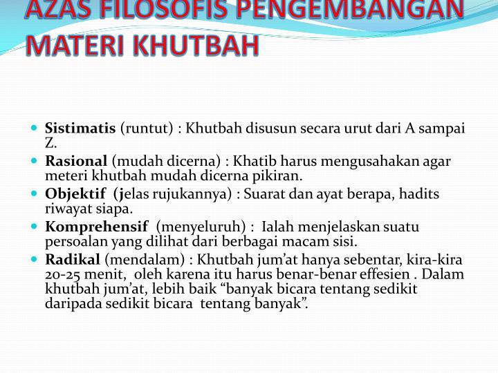 AZAS FILOSOFIS PENGEMBANGAN MATERI KHUTBAH