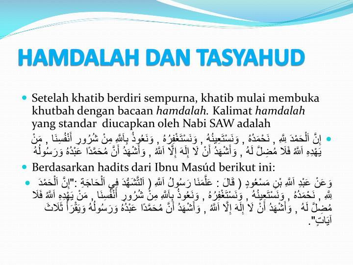 HAMDALAH DAN TASYAHUD