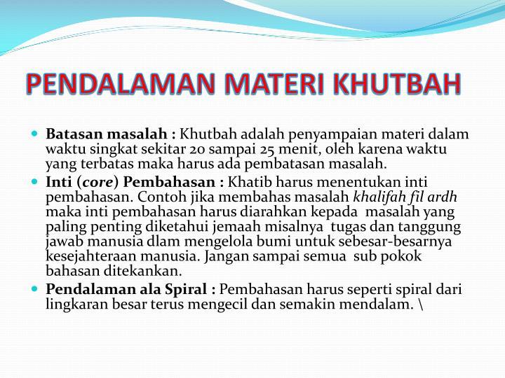 PENDALAMAN MATERI KHUTBAH