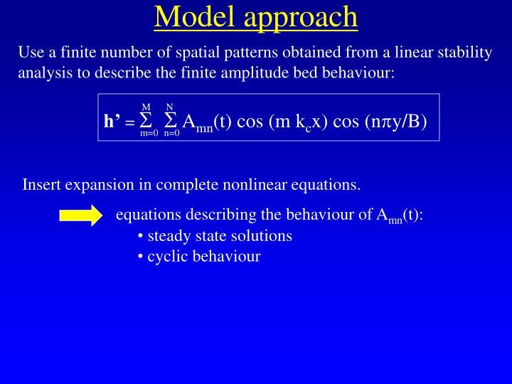 Model approach