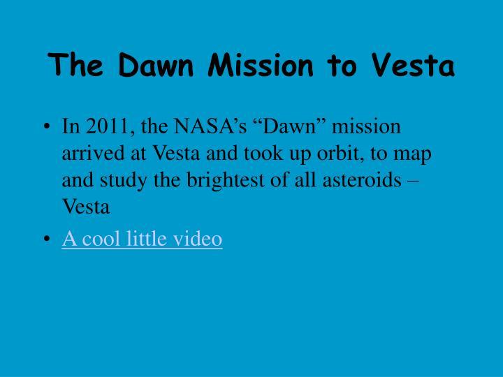 The Dawn Mission to Vesta