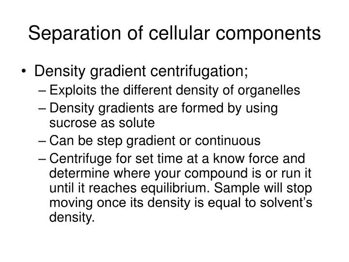 Separation of cellular components