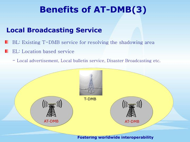 Benefits of AT-DMB(3)