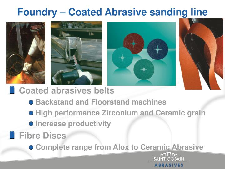 Foundry – Coated Abrasive sanding line