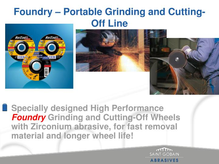 Foundry portable grinding and cutting off line