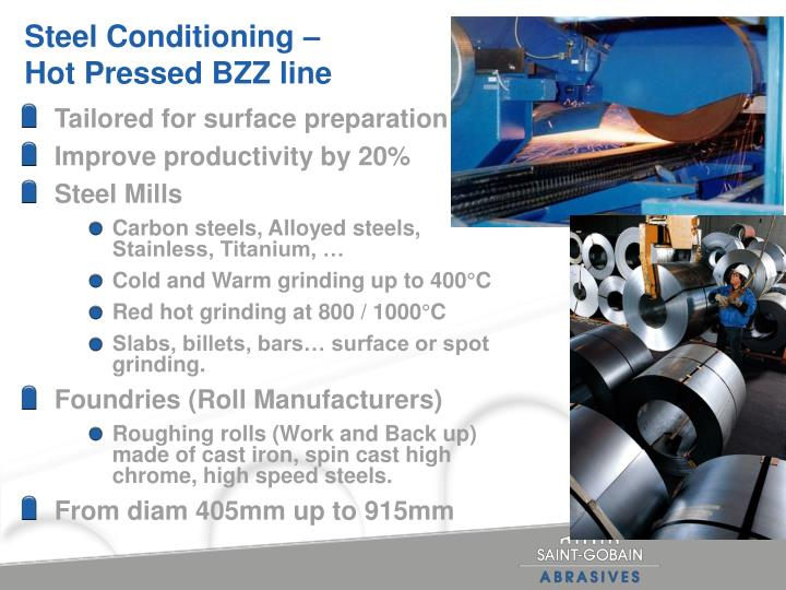 Steel Conditioning –