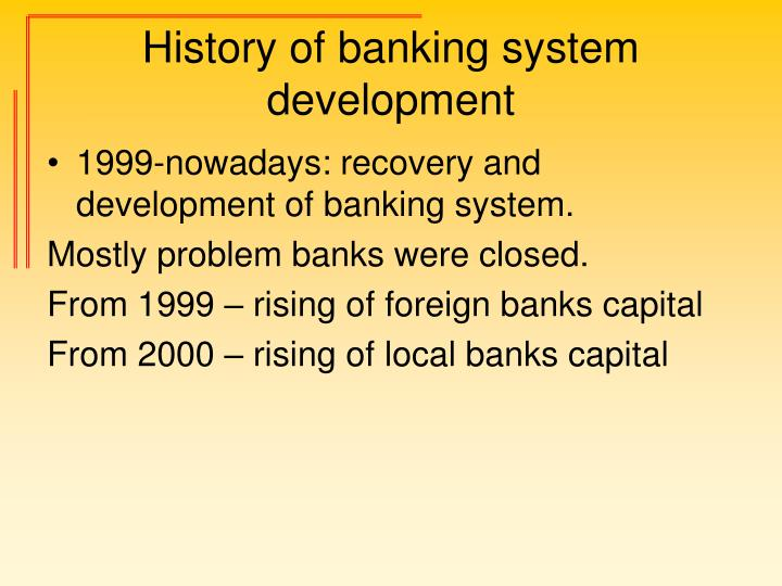 the development of banking system in Project on banking system in mis,pdf banking system system development life cycle the structured sequence of operation required imaging developing and making.