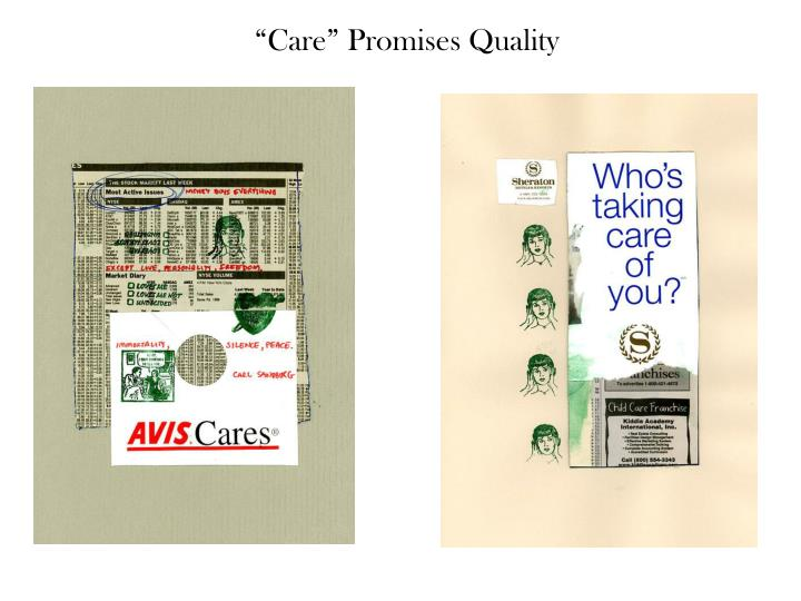 """Care"" Promises Quality"