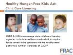 healthy hunger free kids act child care licensing
